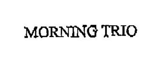 MORNING TRIO