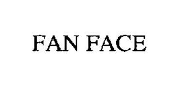FAN FACE