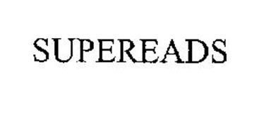SUPEREADS