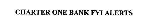 CHARTER ONE BANK FYI ALERTS