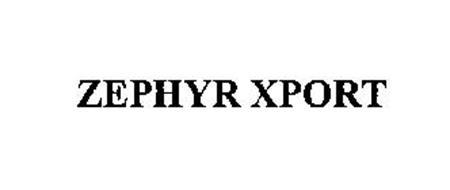 ZEPHYR XPORT