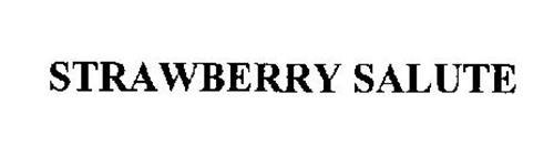 STRAWBERRY SALUTE