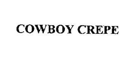 COWBOY CREPE