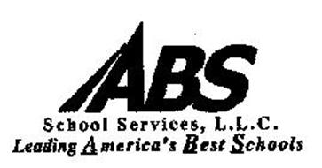 ABS SCHOOL SERVICES, L.L.C. LEADING AMERICA'S BEST SCHOOLS