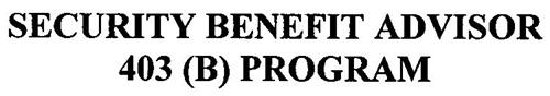 SECURITY BENEFIT ADVISOR 403(B) PROGRAM