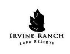 IRVINE RANCH LAND RESERVE