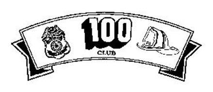 100 CLUB POLICE DEPT. FD