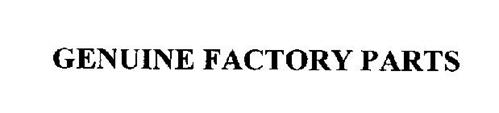 GENUINE FACTORY PARTS