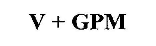 V + GPM
