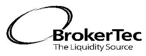 BROKERTEC THE LIQUIDITY SOURCE