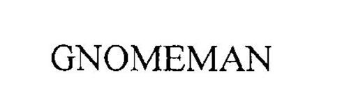 GNOMEMAN