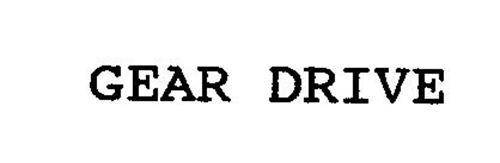 GEAR-DRIVE