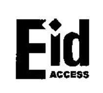 EID ACCESS