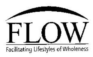 FLOW FACILITATING LIFESTYLES OF WHOLENESS