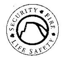 SECURITY FIRE LIFE SAFETY