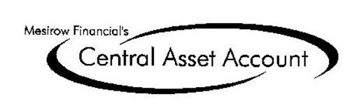 MESIROW FINANCIAL'S CENTRAL ASSET ACCOUNT