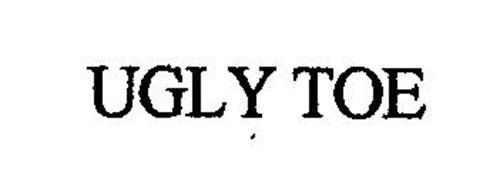 UGLY TOE