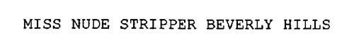 MISS NUDE STRIPPER BEVERLY HILLS