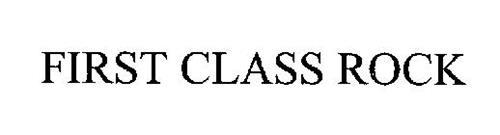 FIRST CLASS ROCK