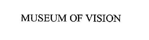 MUSEUM OF VISION