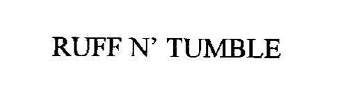 RUFF N' TUMBLE