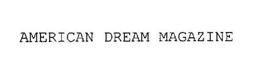 AMERICAN DREAM MAGAZINE