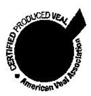 CERTIFIED PRODUCED VEAL * AMERICAN VEAL ASSOCIATION