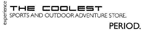 EXPERIENCE THE COOLEST SPORTS AND OUTDOOR ADVENTURE STORE. PERIOD.