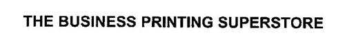 THE BUSINESS PRINTING SUPERSTORE