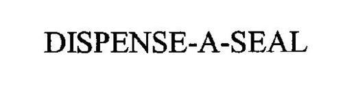 DISPENSE-A-SEAL