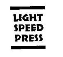 LIGHT SPEED PRESS