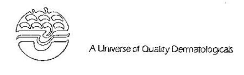 A UNIVERSE OF QUALITY DERMATOLOGICALS