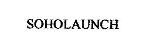 SOHOLAUNCH