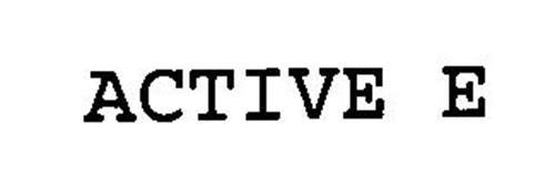 ACTIVE E