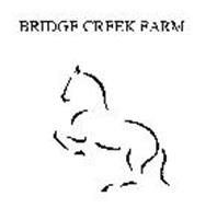 BRIDGE CREEK FARM