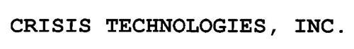 CRISIS TECHNOLOGIES, INC.