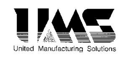 UMS UNITED MANUFACTURING SOLUTIONS