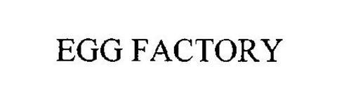 EGG FACTORY