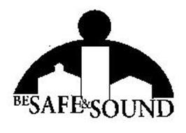 BE SAFE & SOUND