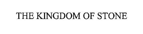 THE KINGDOM OF STONE