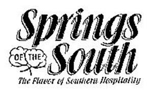 SPRINGS OF THE SOUTH THE FLAVOR OF SOUTHERN HOSPITALITY