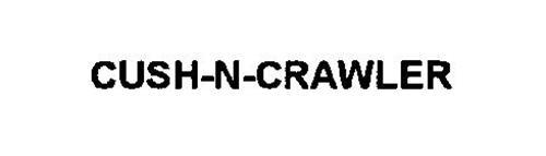 CUSH-N-CRAWLER