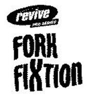 FORK FIXTION REVIVE PRO SERIES