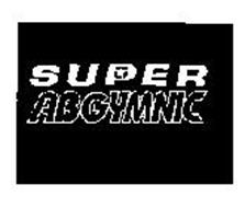 SUPER ABGYMNIC