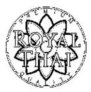 ROYAL THAI PREMIUM QUALITY
