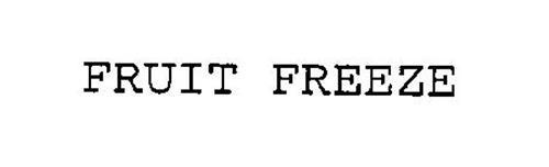 FRUIT FREEZE