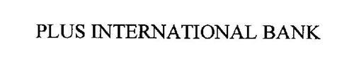 PLUS INTERNATIONAL BANK