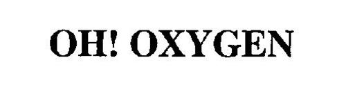 OH! OXYGEN