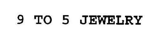 9 TO 5 JEWELRY
