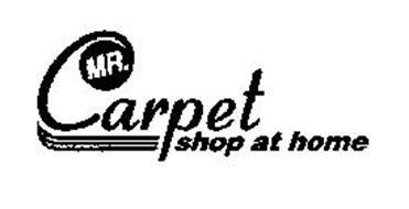 MR. CARPET SHOP AT HOME